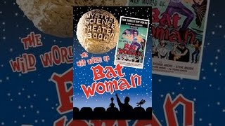 Mystery Science Theater 3000: Wild World of Batwoman