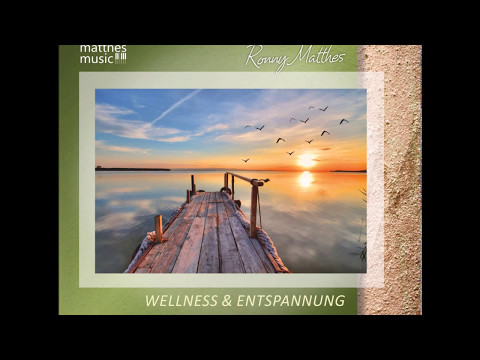 Wellness & Entspannung, Vol. 1 - Gemafreie Entspannungsmusik / Meditationsmusik