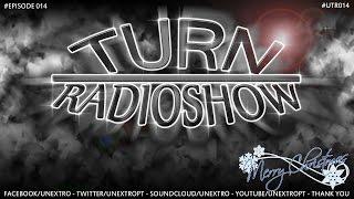 UNEXTRO - TURN RADIOSHOW #EPISODE 014 #UTR014 - MERRY CHRISTMAS