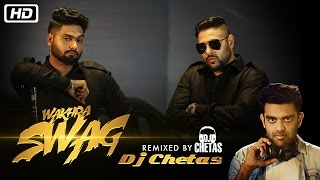 Download Hindi Video Songs - Wakhra Swag REMIX Video Song | DJ Chetas | Navv Inder feat. Badshah | New Video Song
