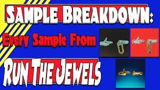 Sample Breakdown: Every Sample from Run the Jewels