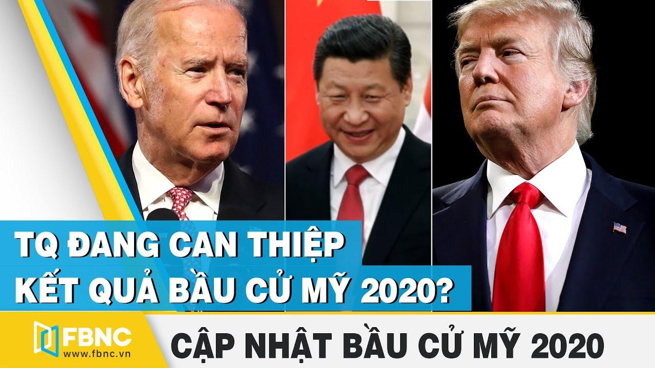 Bầu cử tổng thống Mỹ 2020 | Tt Trump - Joe Biden: ai là người Trung Quốc muốn đắc cử | FBNC
