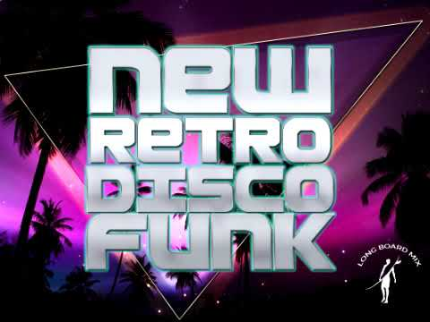 New Retro Disco Funk Mix