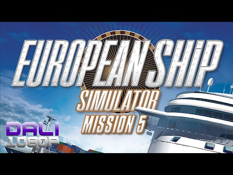European Ship Simulator Mission 5 PC Gameplay FullHD 1080p