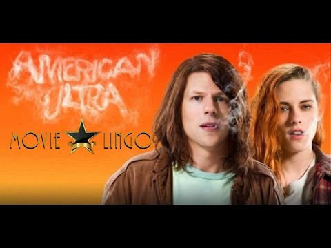 American Ultra Movie Review - Movie Lingo Discussion (SPOILERS)
