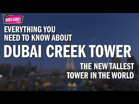 Dubai Creek Tower – the world's next tallest tower (2018/2019)