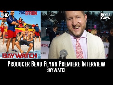 Producer Beau Flynn Interview - Baywatch Global Premiere