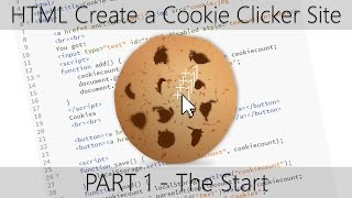 HTML Create a Cookie Clicker Site - Part 1 The Start