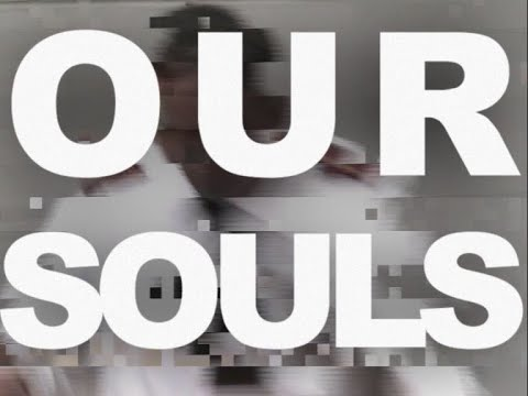 Magic Spells - Our Souls (Official Video)