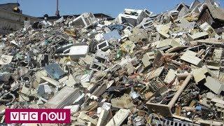 Việt Nam sắp thành bãi rác của thế giới?   VTC1