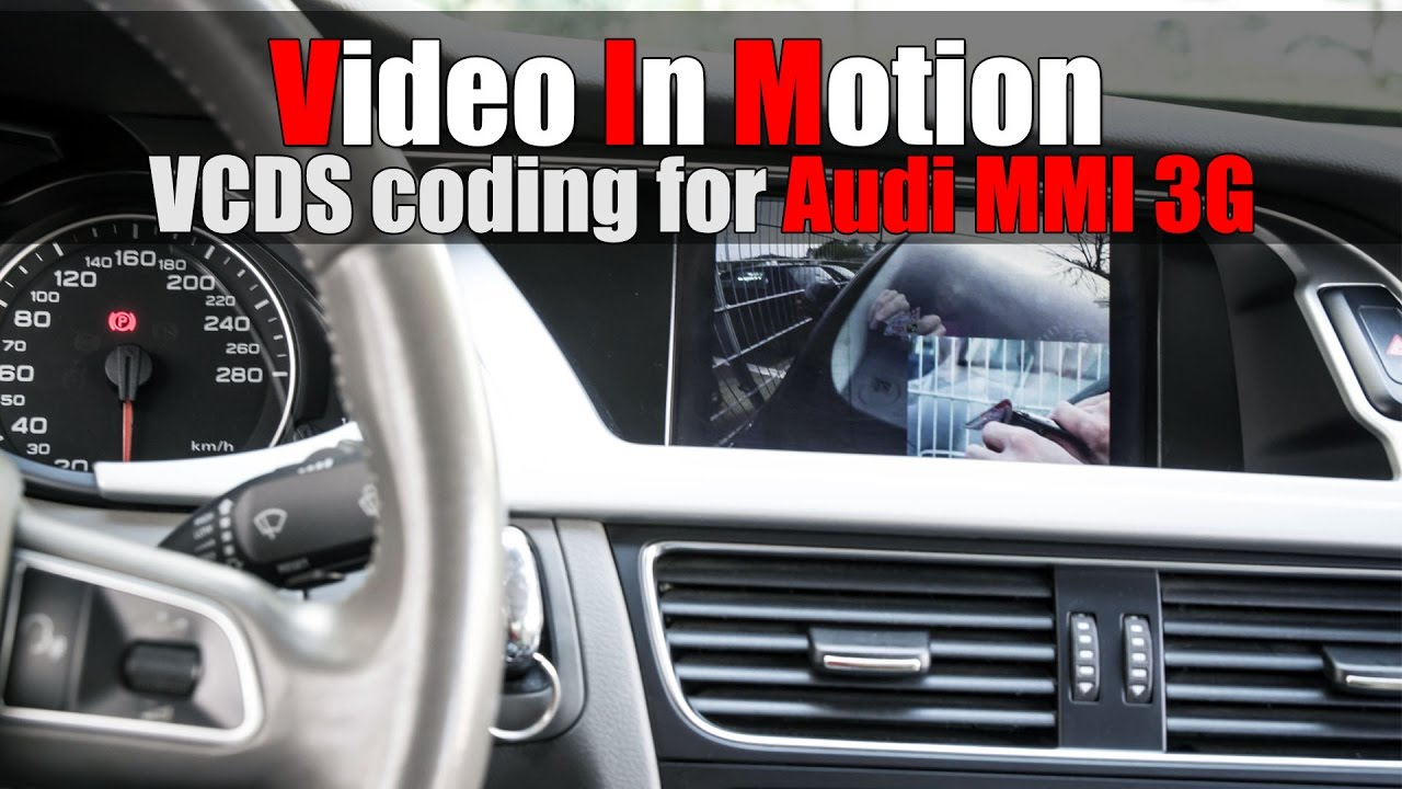 Audi A4 B8 - VCDS MOD#8 VIDEO IN MOTION coding for MMI 3G