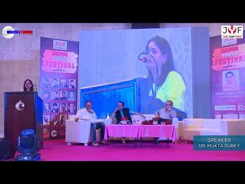 Jaipur Youth Festival 2017 (Speaker - Ms. Mukta Dubey)