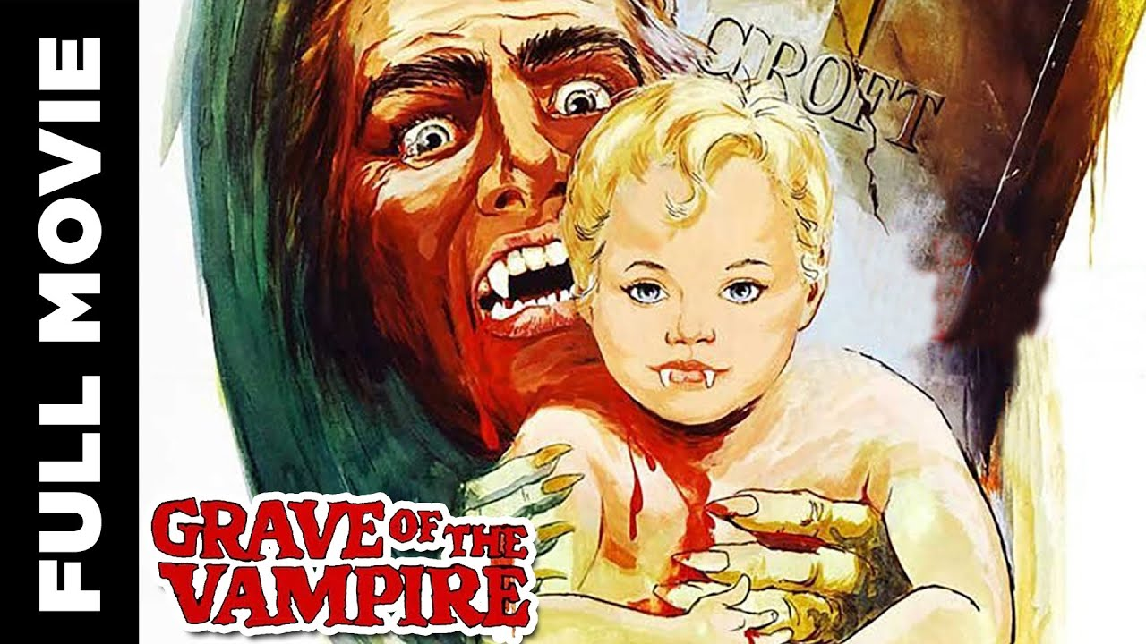 Grave of the Vampire | American horror film | William Smith, Michael Pataki