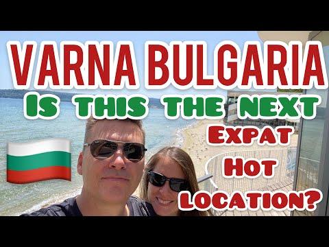 Varna Bulgaria, The Next Expat Hot Destination. (Expat Retirement in Europe & Nomad Life 2021)