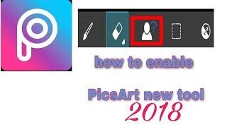 How to enable PicsArt new Tools 2018 in Hindi Ashish photo editing