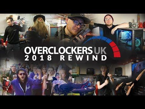 Overclockers UK Rewind 2018 (Merry Christmas!)