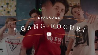 Evaluare - 5GANG - FOCURI (Official Video)