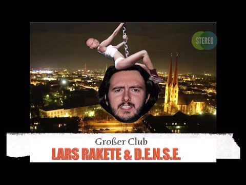 Lars Rakete & D.E.N.S.E.