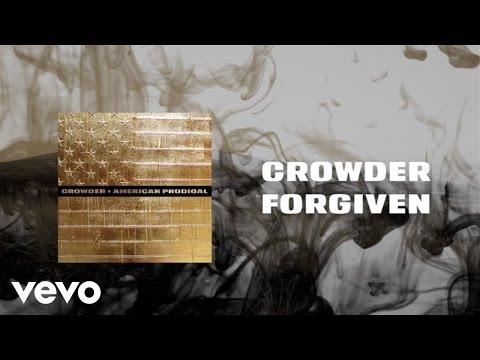 Crowder - Forgiven (Lyric Video)