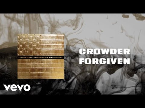 Crowder - Forgiven (Lyric Video)