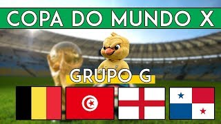 Copa do Mundo X - GRUPO G (Bélgica, Tunísia, Inglaterra e Panamá)