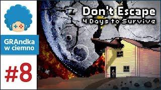 Don't Escape: 4 Days to Survive PL #8 | Ostatni dzień Ziemi...