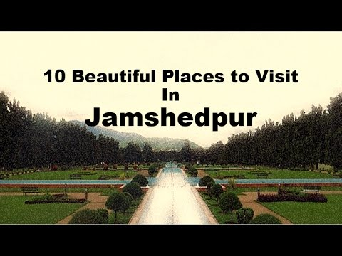 10 Beautiful Places to Visit In Jamshedpur