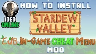 How to install Stardew Valley In-game Cheats Menu Mod 1.7 Update (Install SMAPI Mod Tutorial).