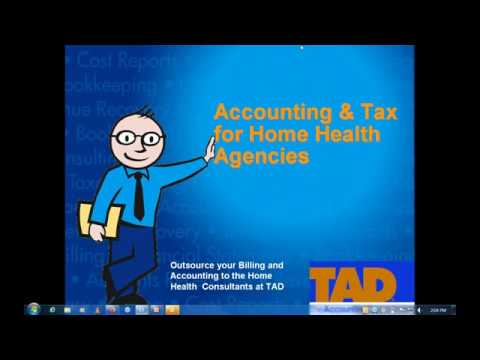 ACCOUNTING AND TAX ISSUES FOR HOME HEALTH AGENCIES