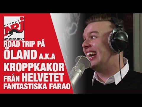 Farao - Road trip på Öland a.k.a. Kroppkakor från HELVETET - VAKNA MED NRJ