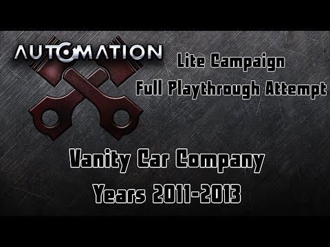 Automation | Lite Campaign Playthrough | Vanity - 2011 - 2013