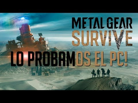 LO PROBAMOS EN PC! | METAL GEAR SURVIVE Open Beta PC c/ Zellen, Karma y Miller