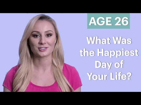 70 People Ages 5-75 Answer: What Was the Happiest Day of Your Life? | Glamour