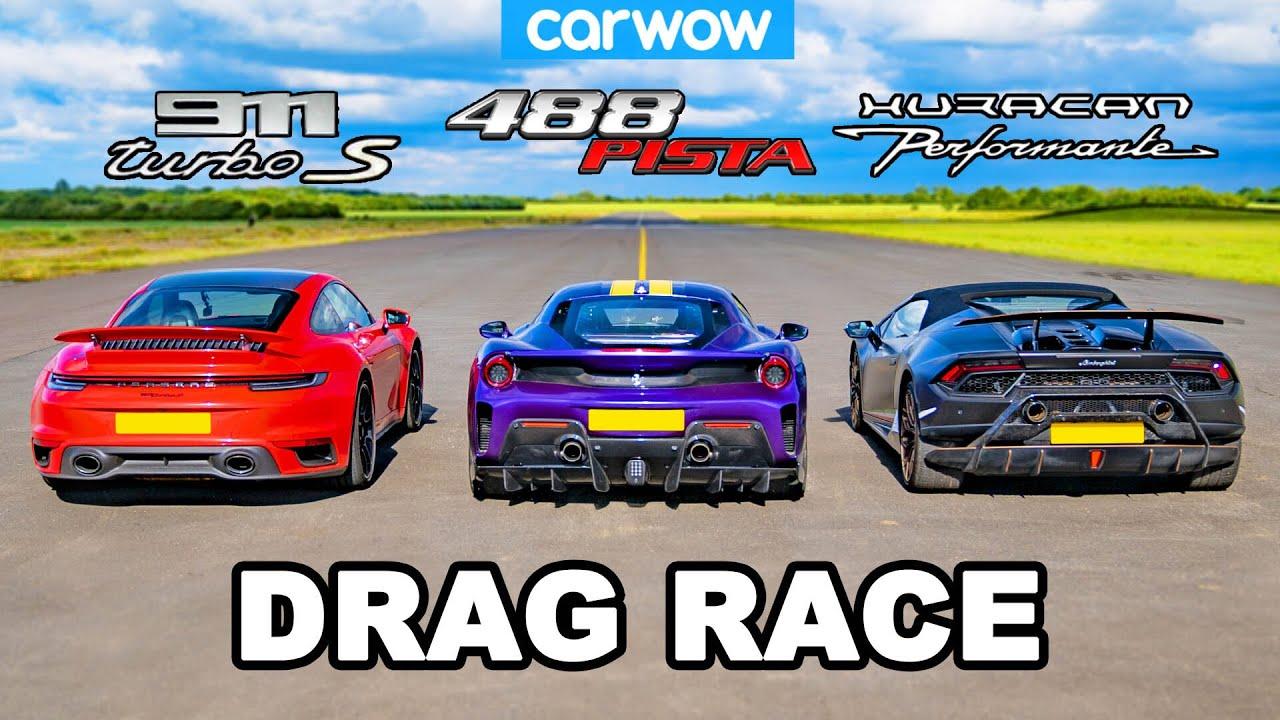 Porsche 911 Turbo S Vs Ferrari 488 Pista Vs Lamborghini Huracán Performante Drag Race Youtube