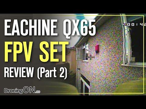 DroningON   Eachine QX65 FPV Mini Quad Review (Part 2) - Flight Test (Indoor/Outdoor)
