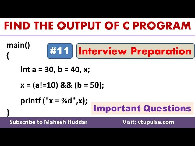 #11 Find the Output, Logical Operators, Conditional Statements, Campus Interview Preparation