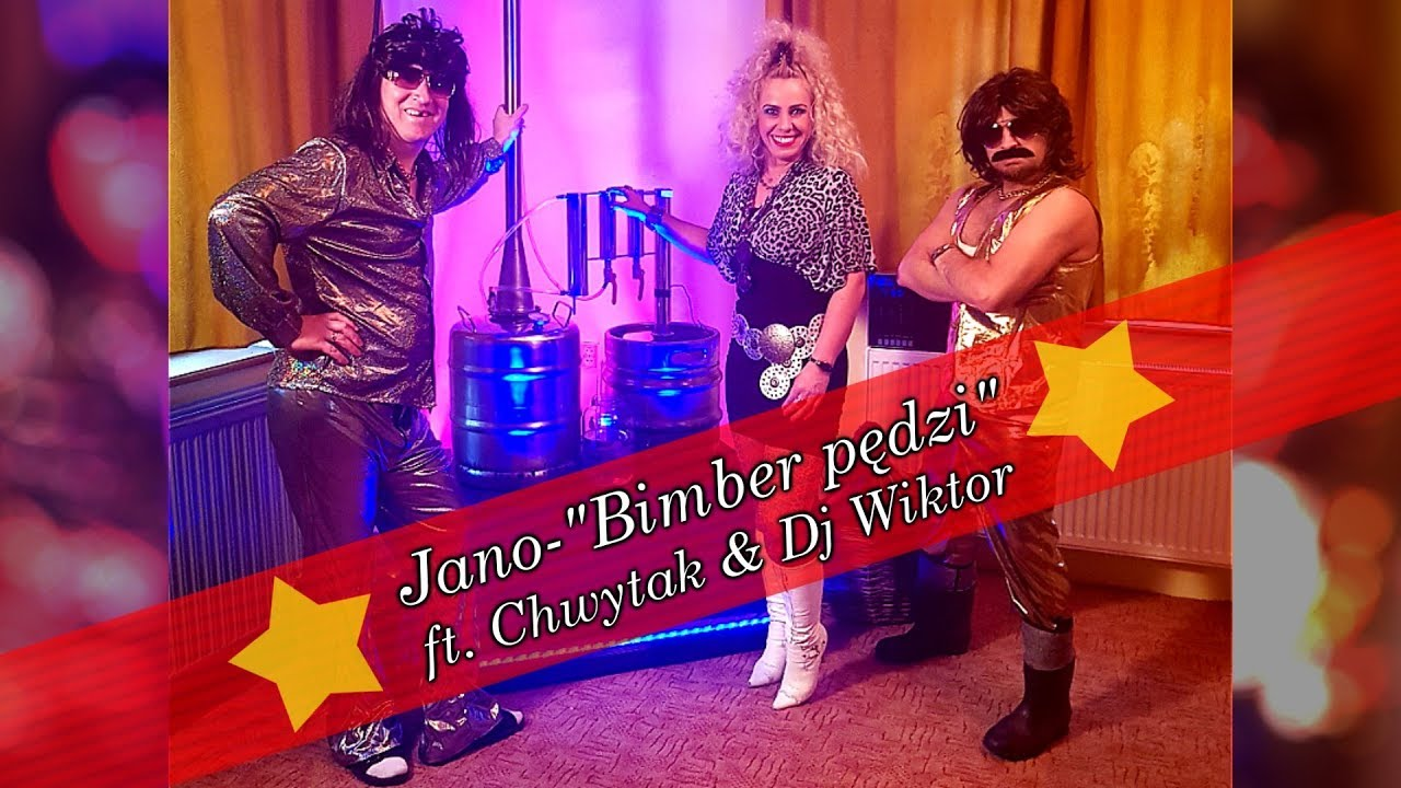 "Download JANO - ""BIMBER PĘDZI"" ft. Chwytak & Dj Wiktor (Modern Talking - Cheri Cheri Lady/PARODY)"