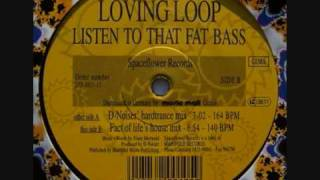 Loving Loop - Listen To That Fat Bass (D-Noiser