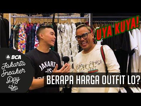 BERAPA HARGA OUTFIT LO? PT. 6 Feat. Uya Kuya | Jakarta Sneaker Day 2019