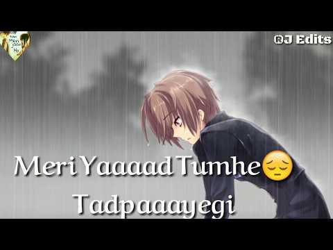 Meri Yad Tumhe Tadpayegi || Sad Whatsapp Status || By Tum Mere Jan Ho ||