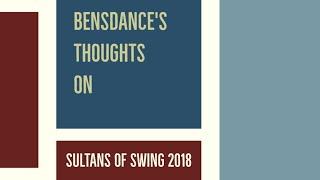 Впечатления | О Султанах Свинга 2018