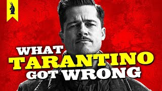 Inglourious Basterds: What Tarantino Got Wrong - Wisecrack Edition