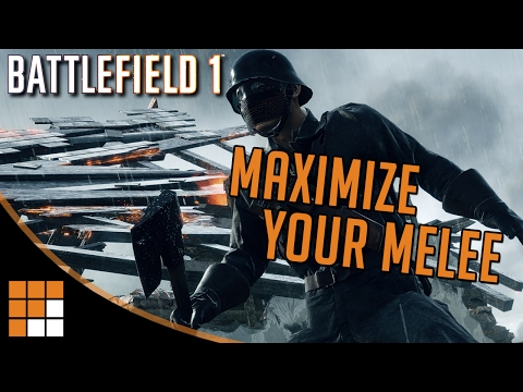Maximize Your Melee in Battlefield 1: Tips and Tricks