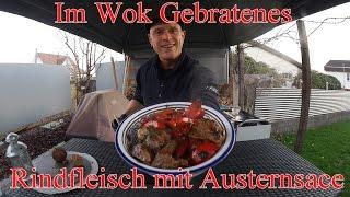 Im Wok Gebratenes Rindfleisch mit Austernsace im Grill & Chill Style