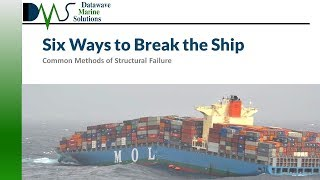 6 Ways to BRËAK the Ship: Common Methods of Structural Failure