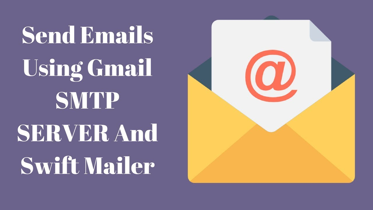 How To Send Email Using Gmail SMTP Server And Swift Mailer Library