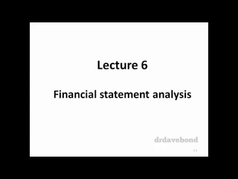 Topic 6 - Financial statement analysis