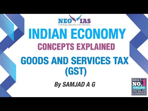 Goods and Services Tax (GST) | Public Finance | Indian Economy | Part 2