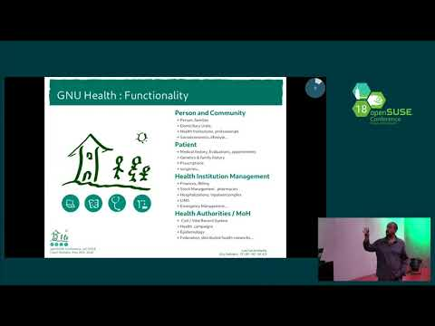 openSUSE Conference 2018 - The GNU Health : Free Software technology improving Public Healthcare aro