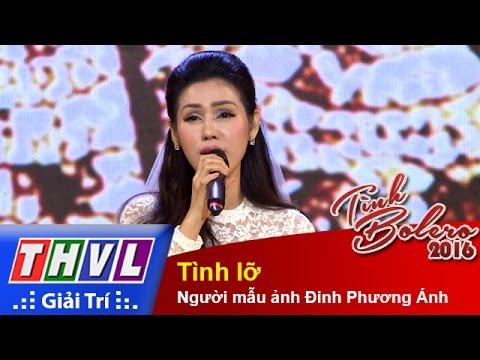 THVL | Tình Bolero 2016 - Tập 6: Tình lỡ - Người mẫu ảnh Đinh Phương Ánh
